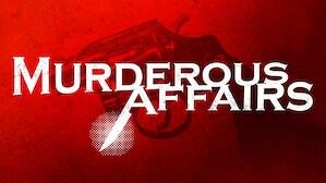 Murderous Affairs